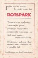 270375Kaartje Seizoen 1930.'t Rotspark Mèt 't Opelochtheater Liek In De De Plenkert In 't Sjtedsje Valkeberg. 8x12,5cm. - Valkenburg