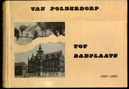 Van Polderdorp Tot Badplaats. Knokke - Heist - Libros, Revistas, Cómics