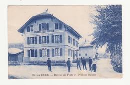 La Cure / Bureau De Poste Et Douanes Suisses / Suisse / Canton De Vaud / Switzerland - VD Vaud