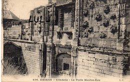 DEPT 80 : édit. L Caron N° 456 : Amiens Citadelle La Porte Montre-Écu - Amiens