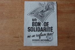 Un Bon De Solidarité Ne Se Refuse Pas . Secours National 1942 - Historical Documents