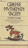 GUSTAV SCHWAB : ## Griekse Mythen En Sagen ## - 1956. Uitgeverij Het Spectrum, Utrecht/Antwerpen. - Encyclopedieën