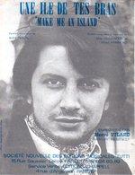 PARTITION HERVE VILARD - UNE ILE DE TES BRAS - 1977 - EXC ETAT PROCHE DU NEUF - - Autres