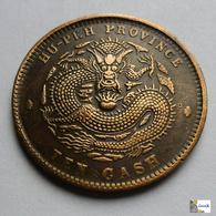 CHINA - HUPEH PROVINCE  - 10 Cash - 1902/1905 - China