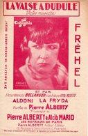 PARTITION FREHEL - LA VALSE A DUDULE - 1931 - EXCEPTIONNEL ETAT VU SON AGE - - Other