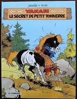 BD YAKARI - 6 - Le Secret De Petit Tonnerre - Rééd. Publicitaire BP France 2002 - Yakari
