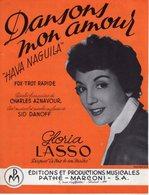 """PARTITION GLORIA LASSO - DANSONS MON AMOUR """"HAVA NAGUILA"""" - AZNAVOUR / DANOFF - 1958 - EXC ETAT COMME NEUF - - Autres"""
