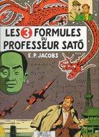 LES 3 FORMULES DU PROF SATO 11 / TOME 1 : MORTIMER A TOKYO / EDGAR P. JACOBS / EDITIONS BLAKE ET MORTIMER 1990 - Blake Et Mortimer
