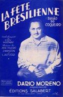 PARTITION DARIO MORENO / E. MARNAY - LA FETE BRESILIENNE - 1955 - EXC ETAT PROCHE DU NEUF - - Compositeurs De Musique De Film