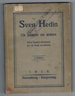 Un Peuple En Arme . Guerre De 1914 Vu Coté Allemand . 156 Pages ( Voir + 5 Photos ) - War 1914-18