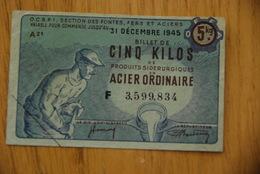 Rationnement - OCRPI Billet Matiere Acier Ordinaire 5Kg - Bons & Nécessité