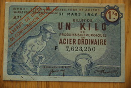 Rationnement - OCRPI Billet Matiere Acier Ordinaire 1Kg Droit De Confirmation - Bons & Nécessité