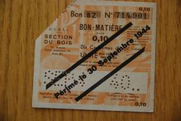 Rationnement - OCRPI Billet Matiere Bois BZ 0,10 - Bons & Nécessité