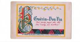 Buvard Ancien ETABLISSEMENTS GUERIN -vins En Gros -essonnes - V