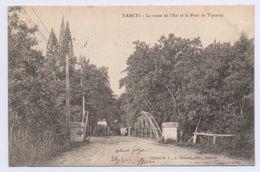 TAHITI - Cliché H.L., A. Thuret, édit. Nantes. La Route De L'Est Et Le Pont De Tipearui. Courrier 1905 - Polynésie Française