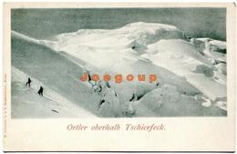 Postkarte Johanues Meran Mountaineering Alpinism Bergsteigen Ortler Oberhalb Tschierfeck - Alpinismo