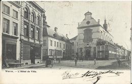 WAVRE -L'Hôtel De Ville - 1905 - Wavre