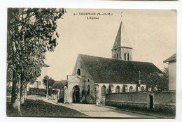 CPA 77 : TOURNAN   église   A  VOIR   !!!!!! - Tournan En Brie