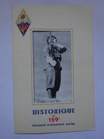 Militaria Historique 159° Régiment D'infanterie Alpine RIA Chasseurs Alpins - Documents
