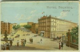 ROMA  (3774)- HOTEL BRISTOL - FIRMATA CB CONTI - EDIZ. SALOMONE - 1910s ( 3775 ) - Bars, Hotels & Restaurants