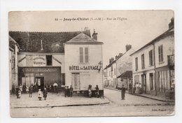 - CPA JOUY-LE-CHÂTEL (77) - Rue De L'Eglise (HÔTEL DU SAUVAGE) - Edition Picard N° 44 - - Frankreich