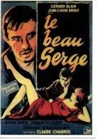 Réf. 487/ 1 CPM - Carte Postale Cinéma - Le Beau Serge Gérard Blain Jean-Claude Brialy Claude Chabrol Bernadette Lafont - Manifesti Su Carta