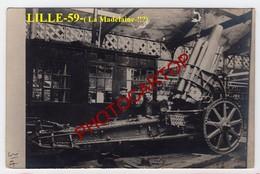 LILLE-(La Madelaine !!?)-Atelier De Reparation De L'Artillerie-Canon-CARTE PHOTO Allemande-Guerre 14-18-1 WK-France-59- - Lille