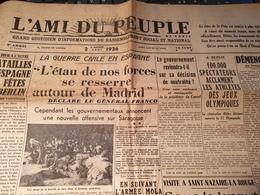 L AMI DU PEUPLE / TAITTINGER/ESPAGNE GUERRE MADRID /SCAPINI /SAINT NAZAIRE LA ROUGE / - Periódicos