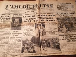 L AMI DU PEUPLE / TAITTINGER/TOUR FRANCE MAES/ESPAGNE GUERRE MADRID GIBRALTAR /OWENS  /SAINT NAZAIRE /CHOLET HERRIOT/ - Periódicos