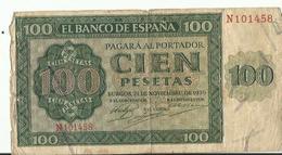 BILLET100....CIEN PESETAS BURGOS 1936 MADRID 1979 - [ 2] 1931-1936 : Repubblica