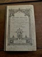 Antiek Boek 1907  HISTOIRE  BIBLIQUE   ANCIEN ET  NOUVEAU  TESTAMENT  In De Franse Taal - 1901-1940