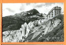 FEL1395,Rhonegletscher,Glacier Du Rhône,Hotel Belvédère,O. Süssli , Circulée 1955 Tampon Grotte Du Rhône Rhonegletscher - VS Valais