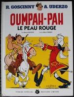 BD OUMPAH-PAH - 1 - Le Peau Rouge - Rééd. 2012 - Oumpah-pah