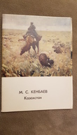 KAZAKHSTAN By Kenbaev -  In Art. 10  Postcards Set. . 1972 - Old USSR PC - Kazakh People - Kazakhstan