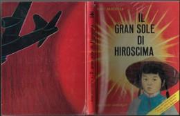 """Libro Di K.Bruckner""""il Gran Sole Di HIROSCIMA""""ed.1969 Bemporad-pp.180-19,5x25,5-gr.750-------(568E) - Bambini E Ragazzi"""