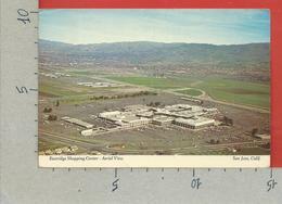 CARTOLINA VG STATI UNITI - SAN JOSE - Eastridge Shopping Center - Aerial View - CALIFORNIA - 10 X 15 - 1976 - San Jose