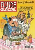 Fluide Glacial N 271 Janvier 1999 Un Peut De Patience Votre Poulet N'est Pas Tout à Fait Froid - Fluide Glacial