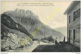 73. SAINT PIERRE D'ALBIGNY . Route Des Beauges . Hôtel Du Col Du Frêne Et L'Arclusaz . - Saint Pierre D'Albigny