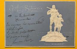 60086 - Gruss Aus Der Schweiz Tell Monument Carte Gauffrée - Suisse