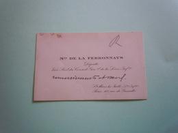 Carte De Visite Autographe MARQUIS DE LA FERRONNAYS (1842-1907) DEPUTE - Autographs