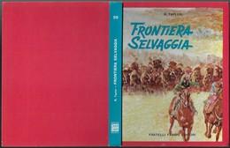 """Libro Di R.TAYLOR """"FRONTIERA SELVAGGIA"""" Illustrat.RENNA-ed.1961 Fabbri-pp.169-Fo.20x26-gr.750-------(571E) - Bambini E Ragazzi"""
