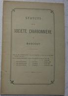 Statut Société Charbonnière De BASCOUP Région Trazegnies Courcelles Charbon Charbonnage Mine Mineur - Unclassified