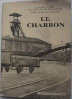 Plaquette COURCELLES Le Charbon Charbonnage Mine Mineur - Unclassified