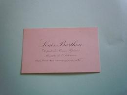 Carte De Visite Autographe LOUIS BARTHOU (1862-1934) MINISTRE DE L'INTERIEUR - Autographs