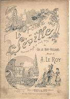 La Foire De Séville Opéra-bouffe De CH Leroy-Villars 16 Pages - Partituren