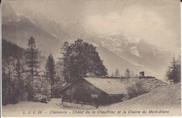 74  LA JOUX CHALET DE CHAUFFRIAZ   VALLEE DE CHAMONIX MONT BLANC Editeur:  LJL 86 - Chamonix-Mont-Blanc