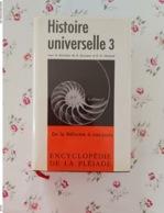 La Pleiade Histoire Universelle Tome 1 Et 3 Avec Jacquette - La Pleyade
