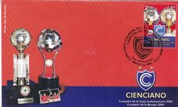 CIENCIANO, CAMPEON DE LA COPA SUDAMERICANA 2003, FUTBOL FOOTBALL - PERU, AÑO 2005, FDC SOBRE PRIMER DIA EMISION -LILHU - Equipos Famosos