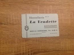 Ancienne Carte De Visite De Restaurant Hotel    Hostellerie Restaurant  La Vendette     La Guériniere  85680 - Cartoncini Da Visita