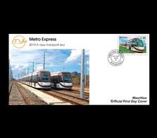Mauritius (Ile Maurice) 2019 FDC - Metro Express (Light Rail Transit) - Mauritius (1968-...)